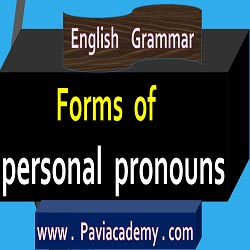 list of personal pronouns in English | English Grammar : Forms of Personal Pronouns Chart with Telugu meaning / I=నేను / Me=నన్ను / My=నా / Mine=నాది - paviacademy