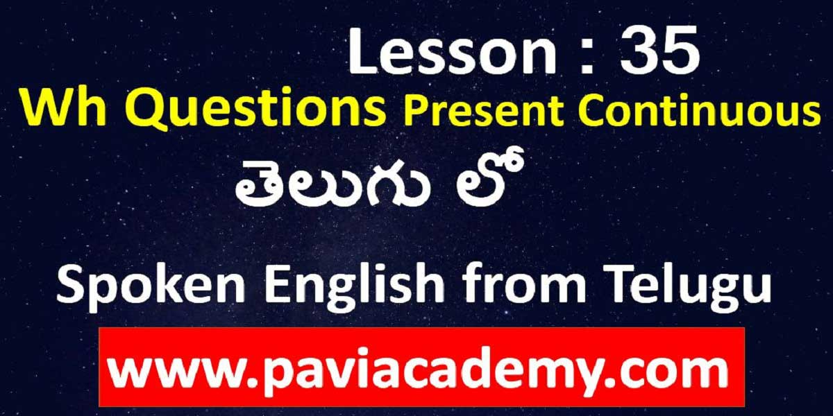 English from Telugu translation І Spoken English from Telugu І Spoken English through Telugu І Spoken English to Telugu – www. paviacademy.com
